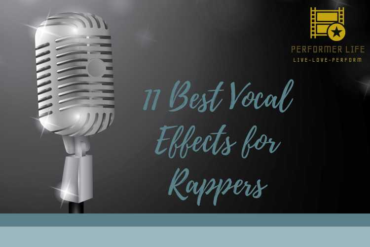 vocal effects that are good for rappers.